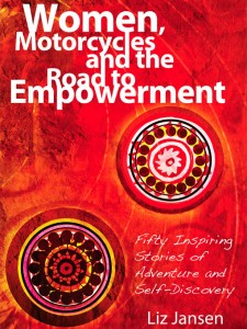 Women, Motorcycles and the Road to Empowerment Cover