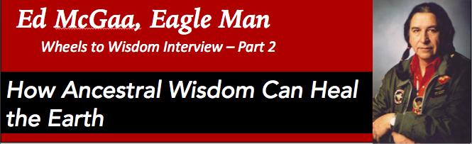 Ed McGaa 2 Ancestral Wisdom Banner